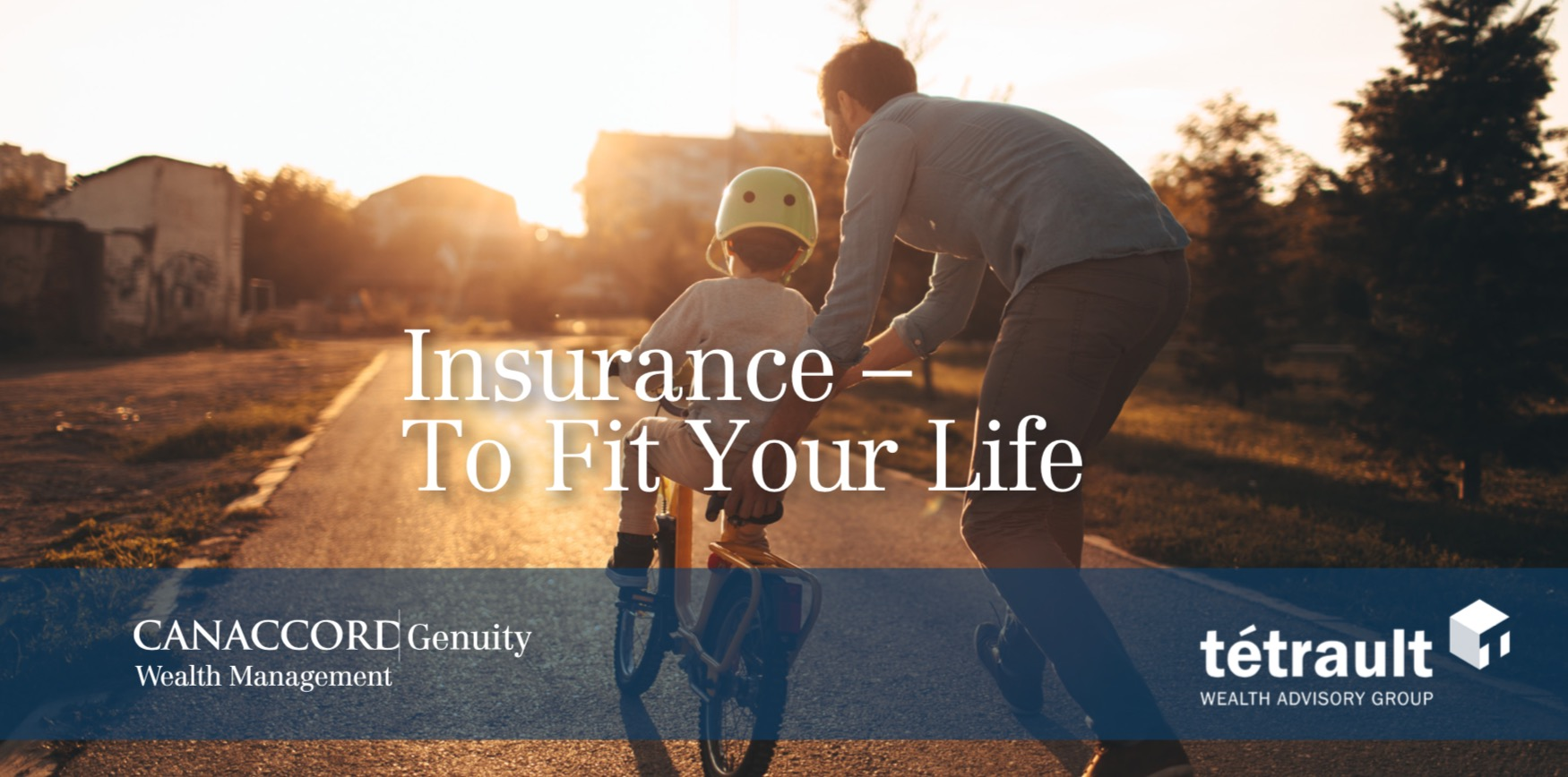Insurance – To Fit Your Life