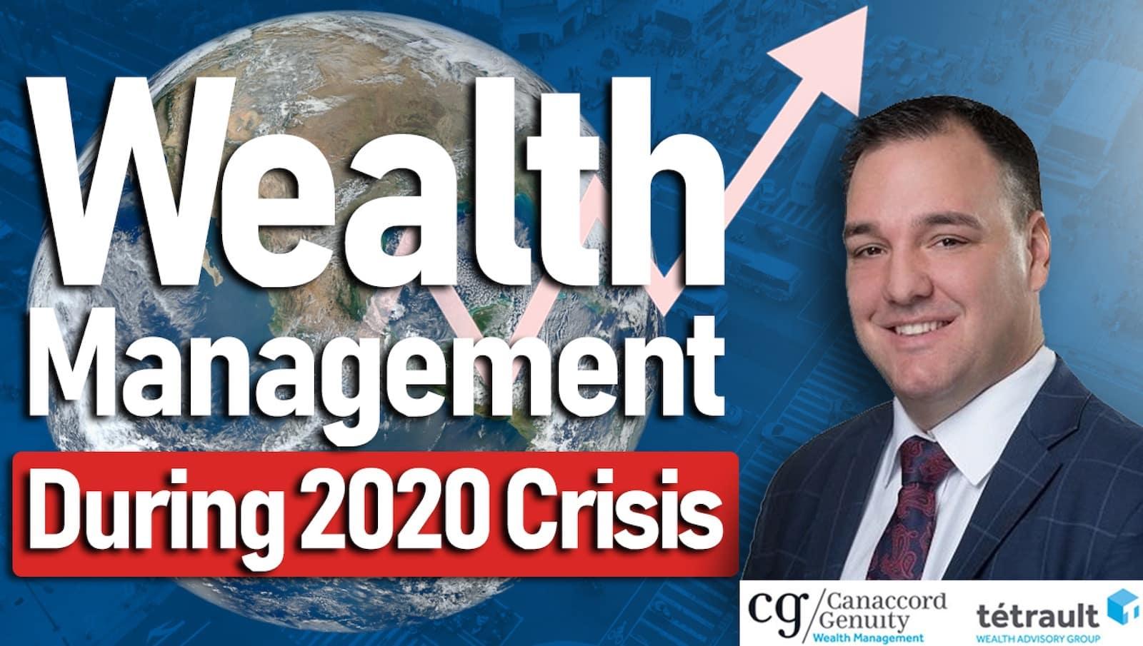 Wealth Management During 2020 Crisis