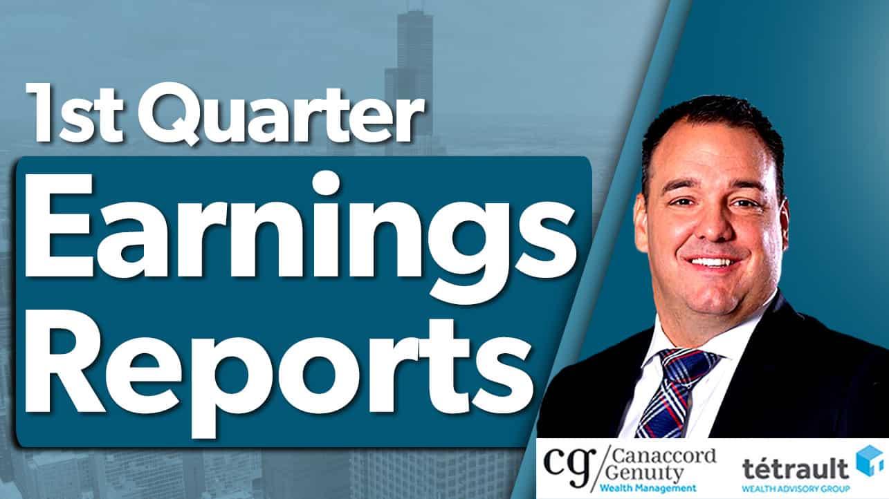 1st Quarter Earnings Reports