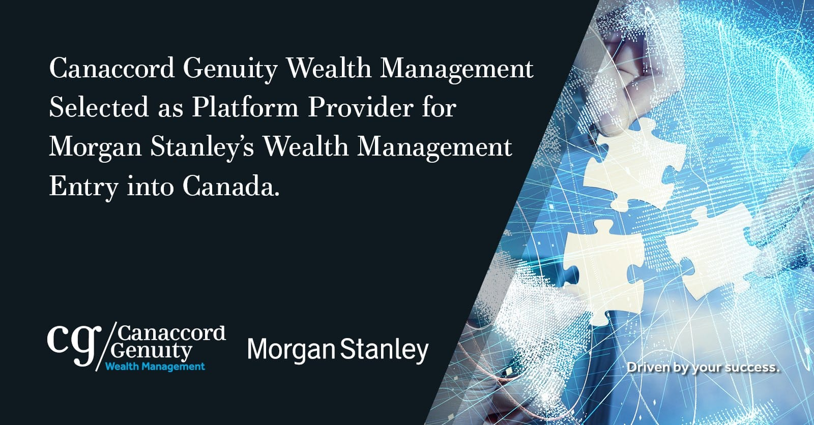 Canaccord Genuity Wealth Management Selected as Platform Provider for Morgan Stanley's Wealth Management Entry Into Canada