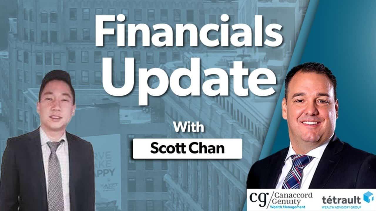 [Financials Update] Scott Chan & Rob Tetrault
