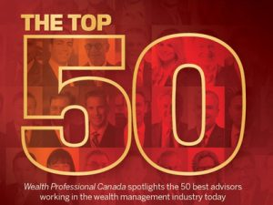 Tetrault Wealth - Top Wealth Management Firms in Canada - 2nd Place Top 50 Wealth Advisors - 2018 Wealth Professional